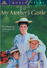 Le Ch�teau de Ma M�re (My Mother's Castle)