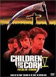 Children of the Corn 5 - Fields of Terror