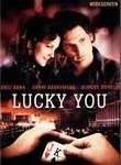 Lucky You poster Eric Bana Huck Cheever