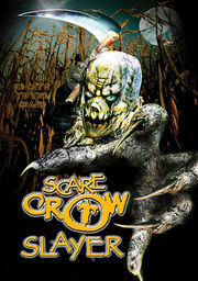 Scarecrow Slayer (Scarecrow: Resurrection)