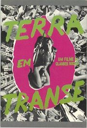 Terra em Transe (Anguished Land)(Land Entranced) (1966)
