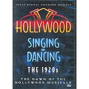 Hollywood Singing and Dancing: 1920s - The Dawn of the Hollywood Musical