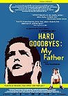 Dyskoloi apohairetismoi: O babas mou (Hard Goodbyes: My Father)