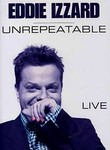 Eddie Izzard - Unrepeatable