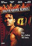 South Bronx Heroes (Revenge of the Innocents)