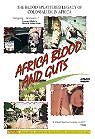 Africa Addio (Adios Africa) (Africa Blood and Guts)