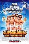 Superbabies: Baby Geniuses 2