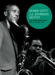 Sonny Stitt & J.J. Johnson Sextet: We Remember Bird: Berlin & London 1964