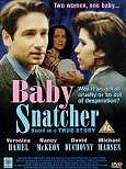 Baby Snatcher