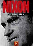Nixon: A Presidency Revealed