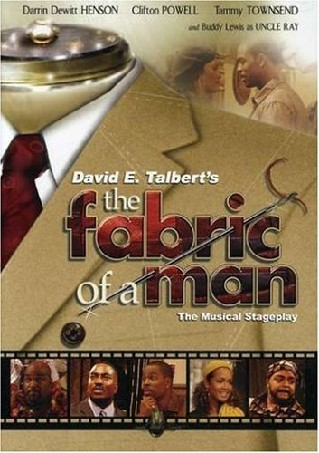 David E. Talbert's The Fabric of a Man