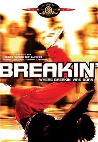 Breakin' (Breakdance: The Movie)