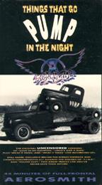 Aerosmith - Things That Go Pump in the Night