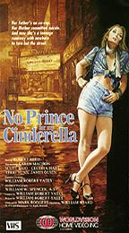 No Prince for My Cinderella