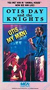 Otis Day and the Knights - Otis, My Man!