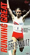 Running Great With Grete Waitz