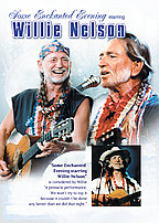 Some Enchanted Evening With Willie Nelson