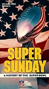Super Sunday - A History of the Super Bowl