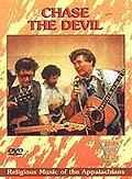 Beats of the Heart - Chase the Devil: Religious Music of the Appalachians