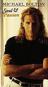 Michael Bolton - Soul and Passion