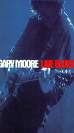 Gary Moore - Live Blues