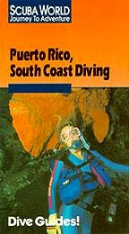 Puerto Rico's South Coast Diving