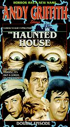 Andy Griffith Show - The Haunted House