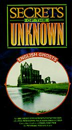 Secrets of the Unknown - English Ghosts