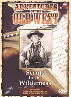 Adventures of the Old West - Scouts in the Wilderness - V. 1