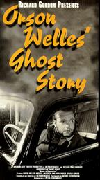 Return to Glennascaul (Orson Welles' Ghost Story) (A Story That Is Told in Dublin)