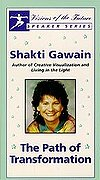 Shakti Gawain - The Path of Transformation