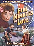 Five Minutes to Love