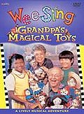 Wee Sing - Grandpa's Magical Toys