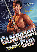 Gladiator Cop: The Swordsman II