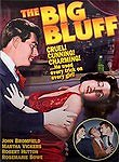 The Big Bluff (Worthy Deceivers )