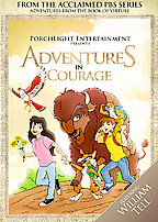 Adventures From the Book of Virtues V. 1 - Courage