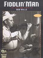 Fiddlin' Man: The Life and Times of Bob Wills