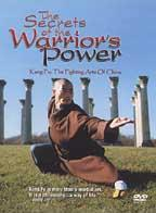 Secrets of the Warrior's Power: Kung Fu - The Fighting Arts of China