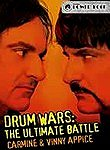 Carmine & Vinny Appice: Drum Wars: The Ultimate Battle