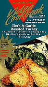 Video Cookbook: Herb & Garlic Roasted Turkey