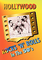 Hollywood Rocks & Rolls in the 50's