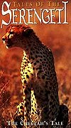 Tales of the Serengeti - The Cheetah's Tale