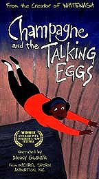 Champagne and The Talking Eggs