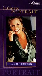 Intimate Portrait - Lauren Hutton