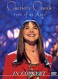 Charlotte Church - Voice of an Angel - In Concert