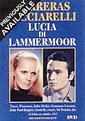 Carreras and Ricciarelli in Lucia di Lammermoor