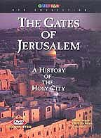 Gates of Jerusalem: A History of the Holy City