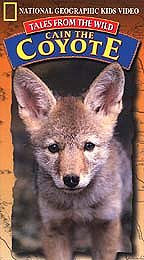 National Geographic Kids Video - Tales from the Wild: Cain the Coyote