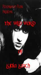 Wild World of Lydia Lunch