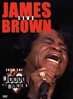 James Brown - Live from House of Blues